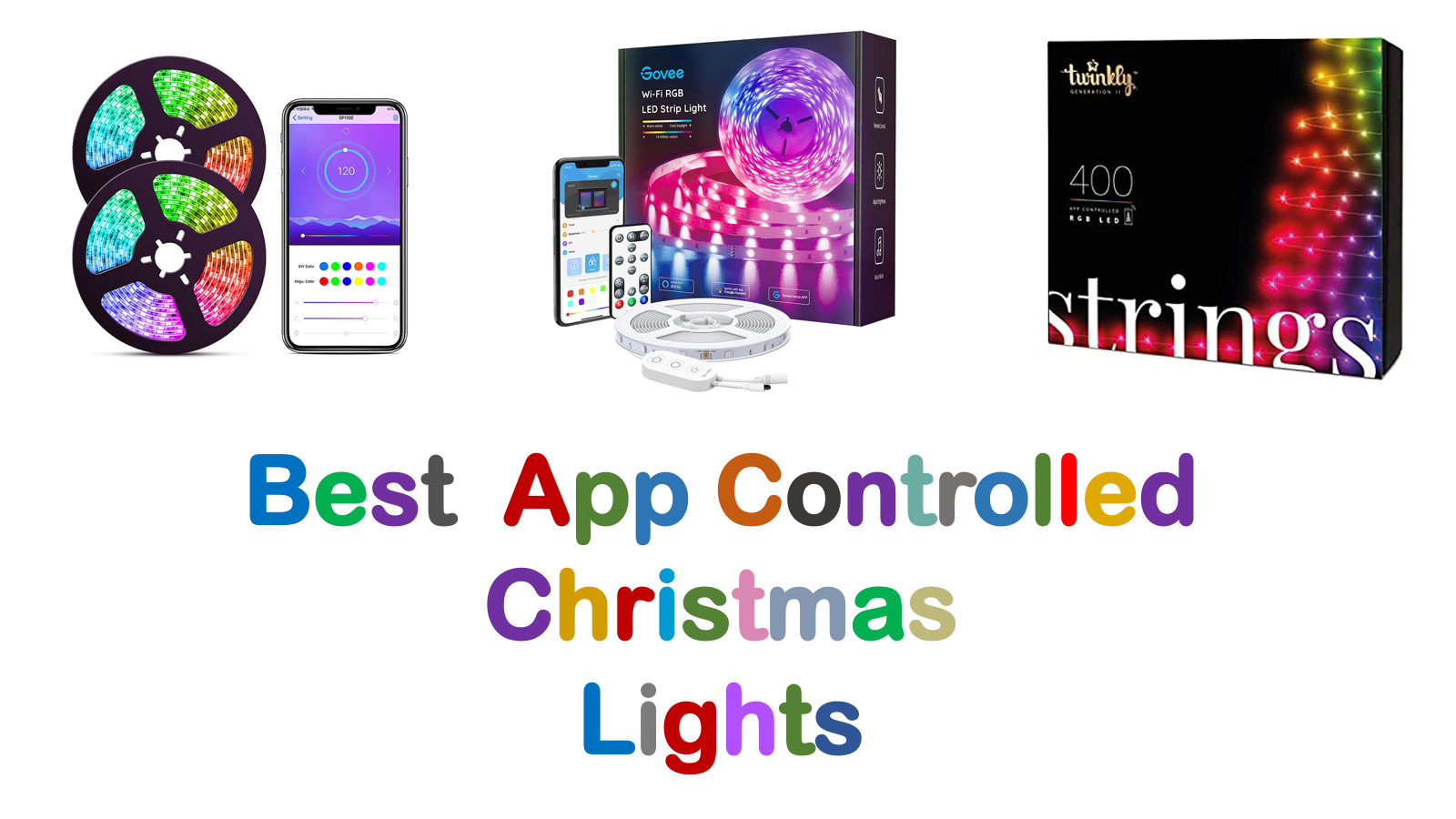 Best App Controlled Christmas Lights