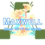 Maxwell Mesh Wi-Fi