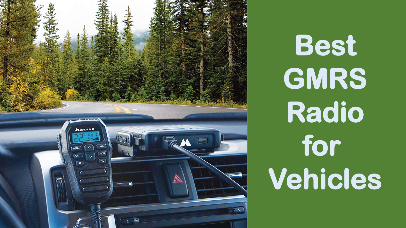 Best GMRS Radio for Vehicles