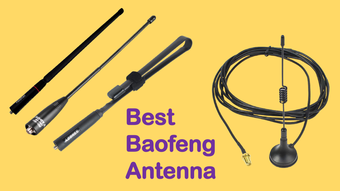 Best Antenna for Baofeng Radio
