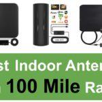 Best Indoor Antenna 100 Mile Range