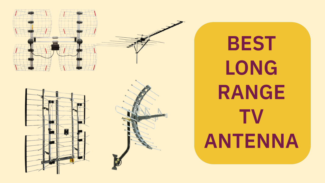 Best Long Range TV Antenna