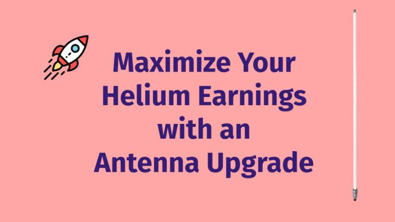 Upgrade your Helium Antenna